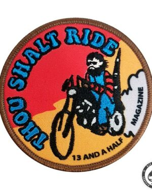 13 and a half magazine, Thou shalt ride patch